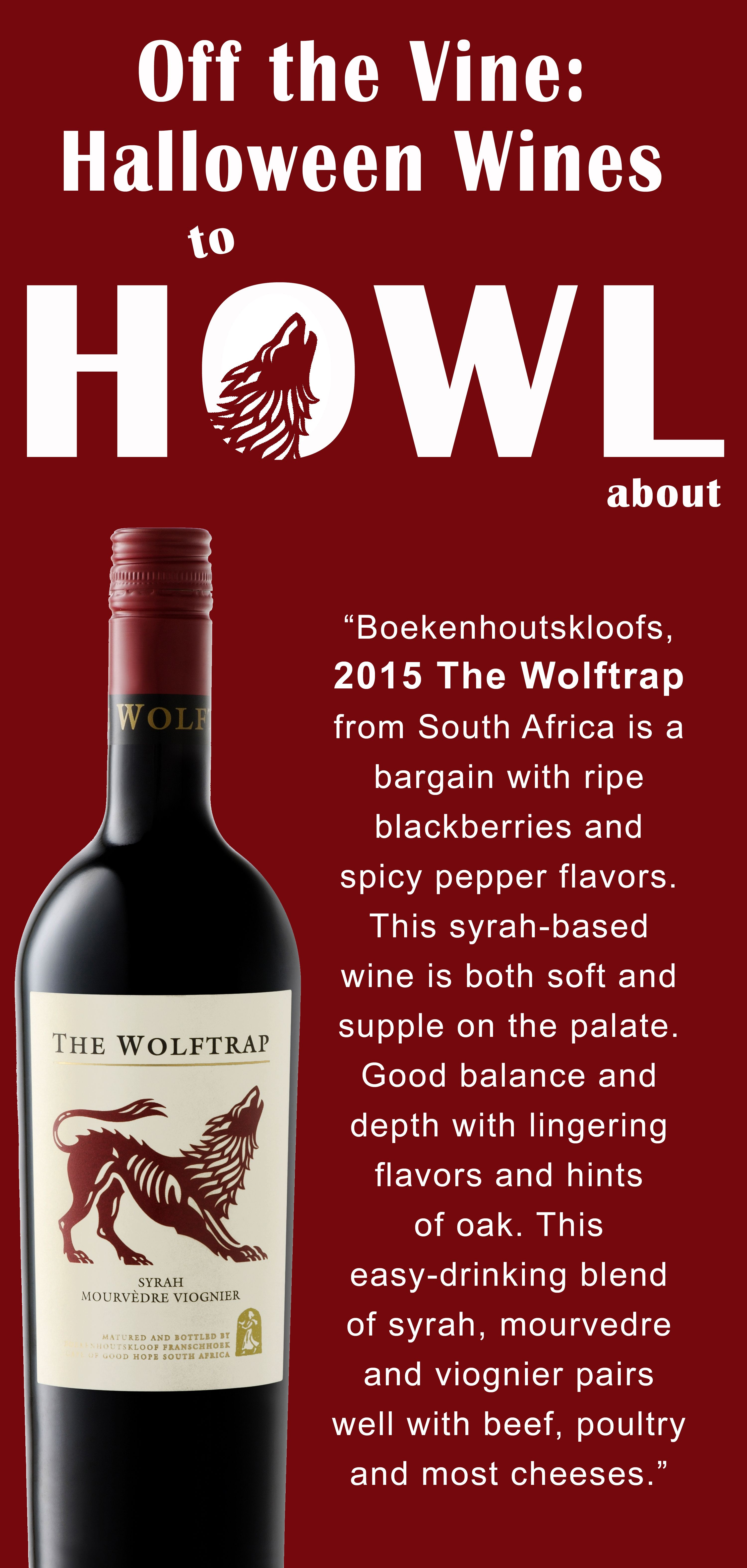 The Wolftrap 2015 Halloween Wines To Howl About Halloween Wine Wines Wine Theme