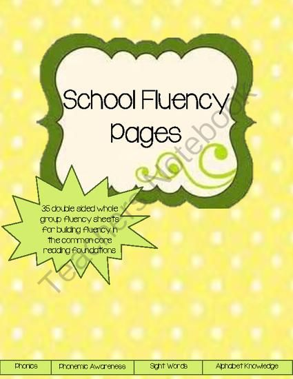 School Fluency Pages from Family and Child Development Lab- Becky Cothern on TeachersNotebook.com -  (77 pages)  - This kit includes 35 double sided pages to build fluency of reading foundations as a whole class. This kit focuses on mastering the skills of phonics, phonemic awareness, alphabet knowledge, and sight words. This kit is meant to be a companion to the home