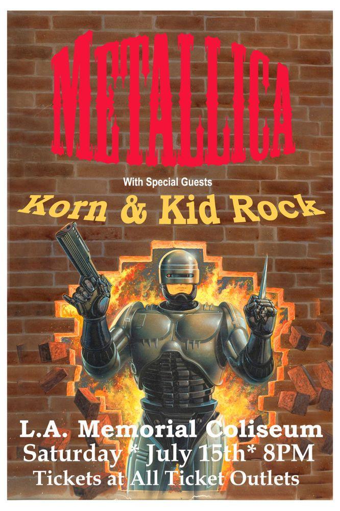 Metallica Korn Kid Rock At Los Angeles Memorial Coliseum Concert Poster Concert Posters Kid Rock Metallica