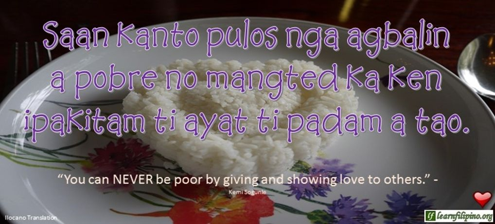 Ilocano Translation - Saan kanto pulos nga agbalin a pobre