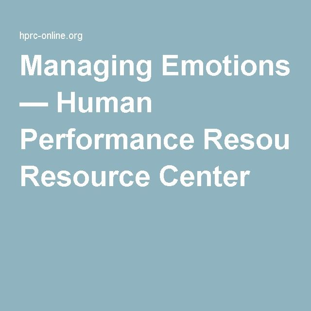 Managing Emotions — Human Performance Resource Center