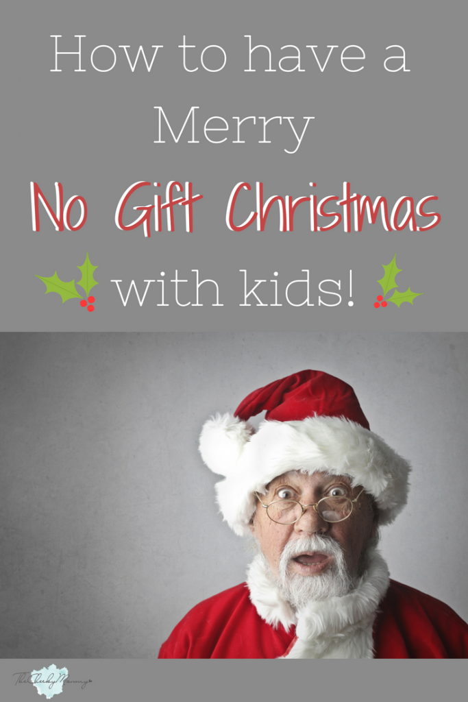 How to Have a Merry No Gift Christmas with Your Family | Christmas ...
