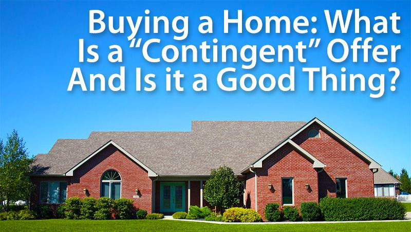 Home Purchase Agreement What Does Contingent Mean Great Advice