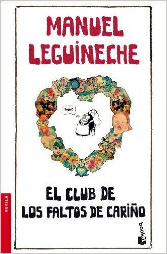 El Club de los Faltos de Cariño (Booket Logista): Amazon