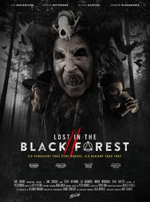 Lost In The Black Forest 2 Streaming Horror Posters Black Forest Horror Movies
