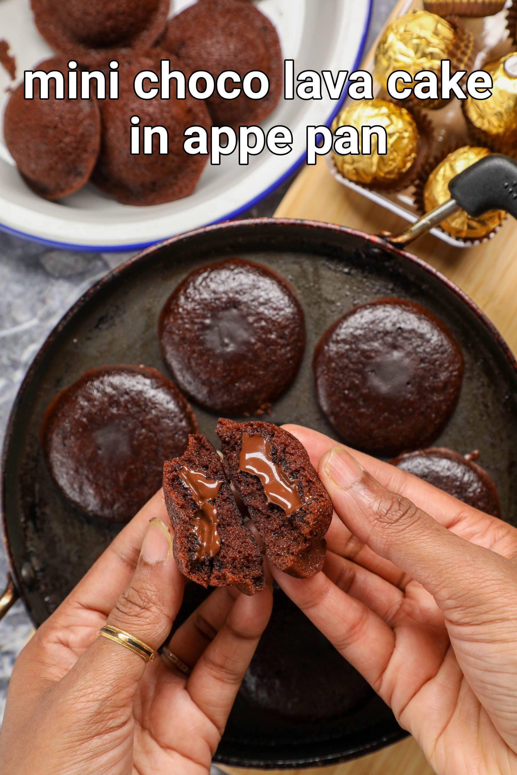 Mini Choco Lava Cake In Appam Pan Eggless Choco Lava Cake In Appe Pan Recipe In 2021 Lava Cakes Choco Lava Lava Cake Recipes