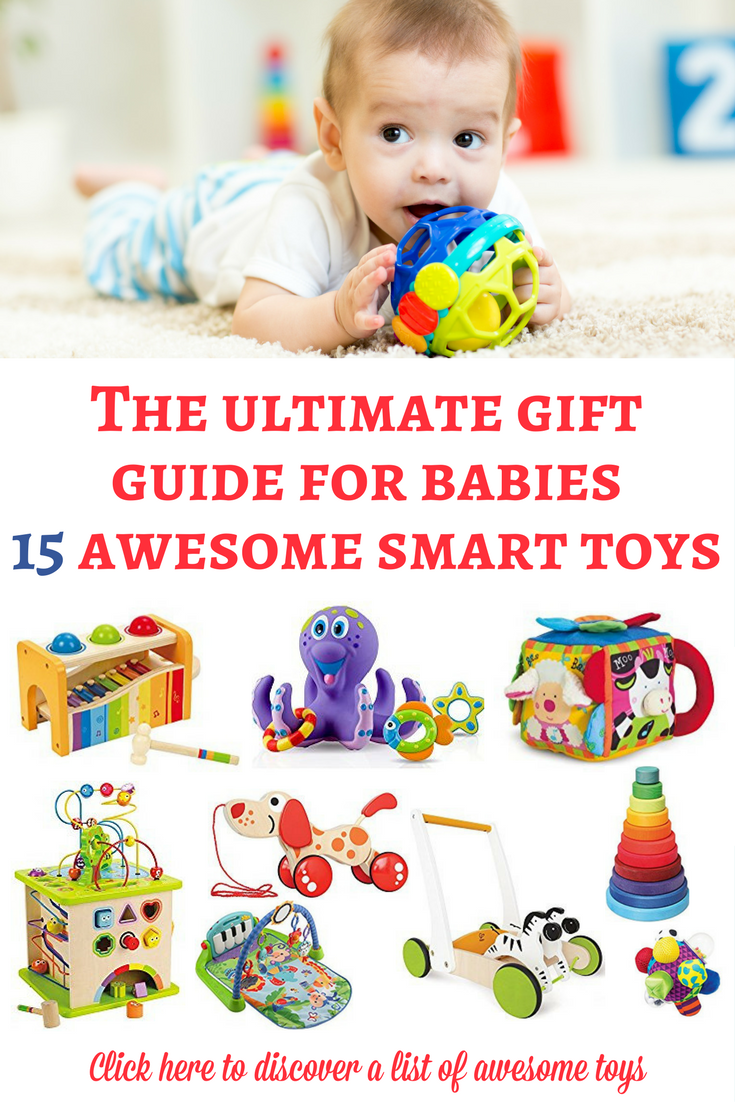 37725cba92c0 Toys for babies: If you are looking for some smart toys for babies, here is  a list of our favorite recommendations! They are awesome and I hope that  they ...
