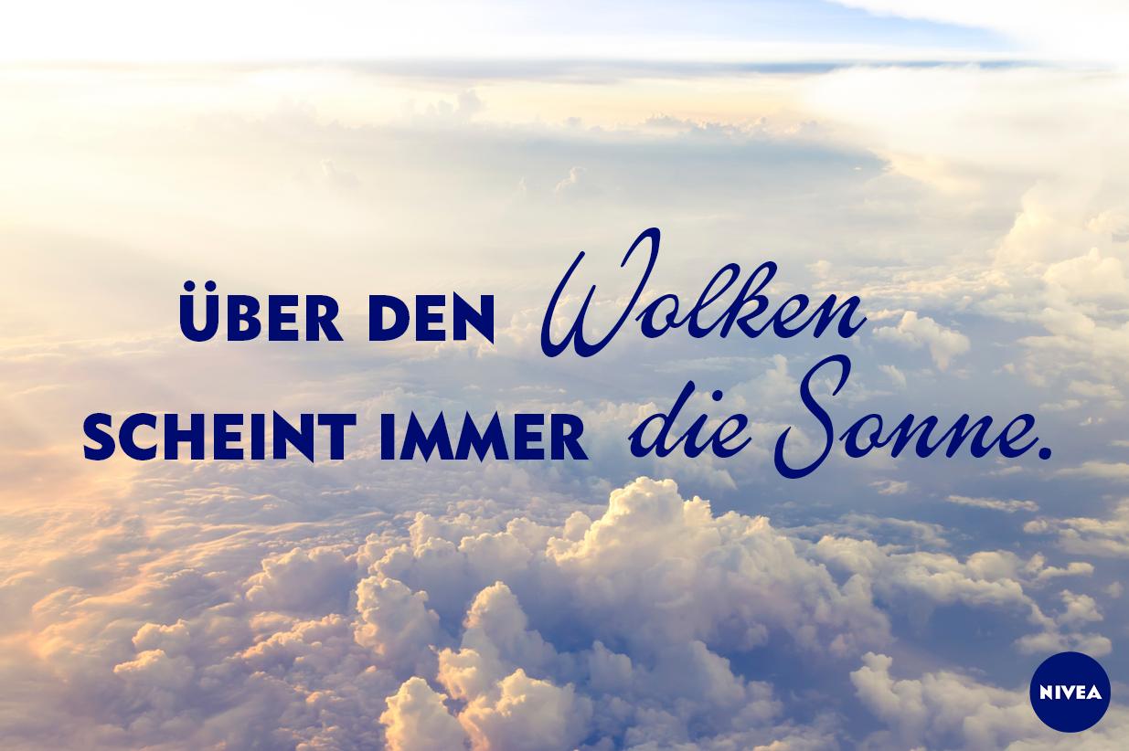 Über den Wolken scheint immer die Sonne. | Sprüche | Quotes, Words