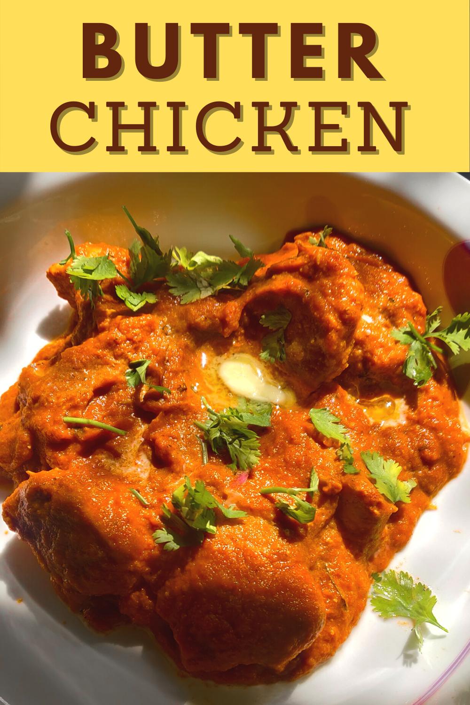 Butter Chicken Recipe Indian Murgh Makhani Noshitsocrates Recipe In 2021 Butter Chicken Butter Chicken Recipe Summer Drink Recipes