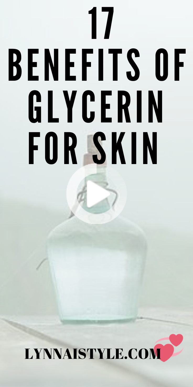 17 Unknown Benefits Of Glycerin On Skin Care Natural In 2020 Glycerin Natural Skin Care Skin Care
