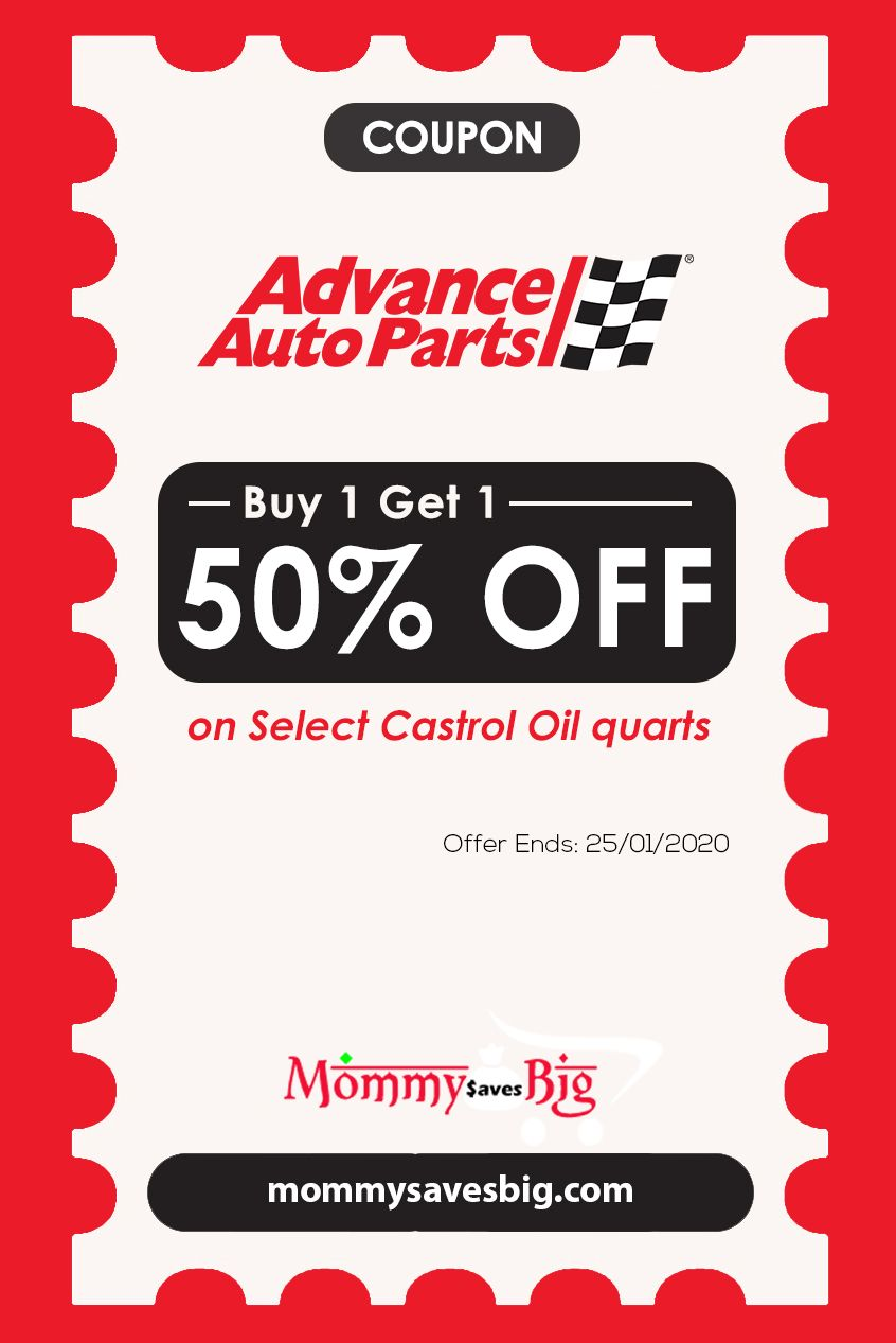 Advance Auto Parts Buy One Get One 50 Off On Select Castrol Oil Quarts Money Saving Mom Printable Coupons Coupons