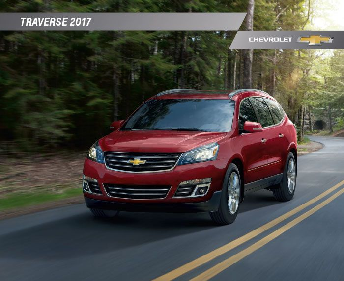 Download The 2017 Chevy Traverse Brochure Chevrolet Traverse Chevrolet Brochure