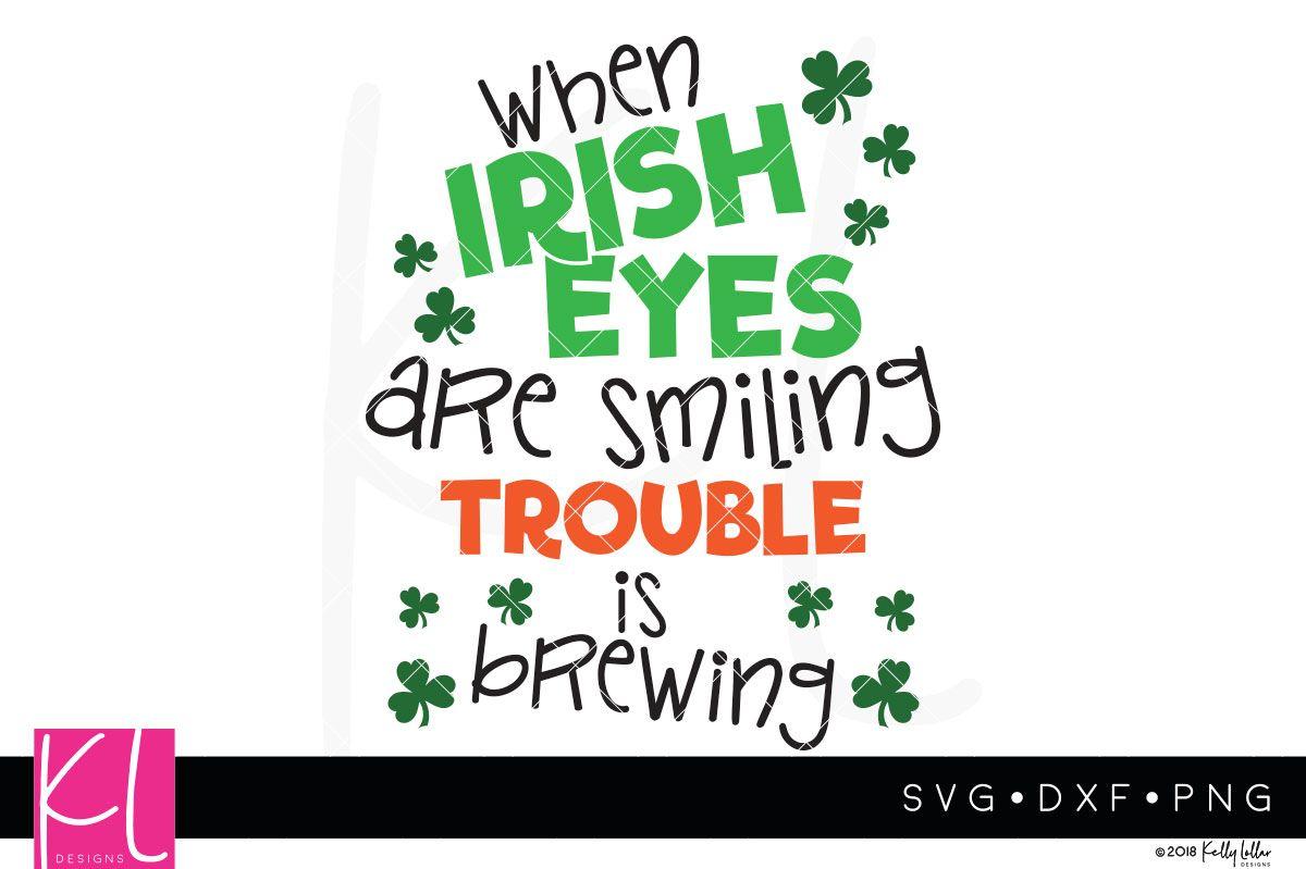 When Irish Eyes Are Smiling Irish Eyes Shenanigans Quotes Irish Eyes Are Smiling