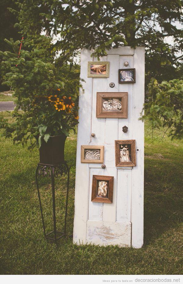 Puerta antigua con fotos ideas para decorar una boda for Ideas para decorar marcos de puertas