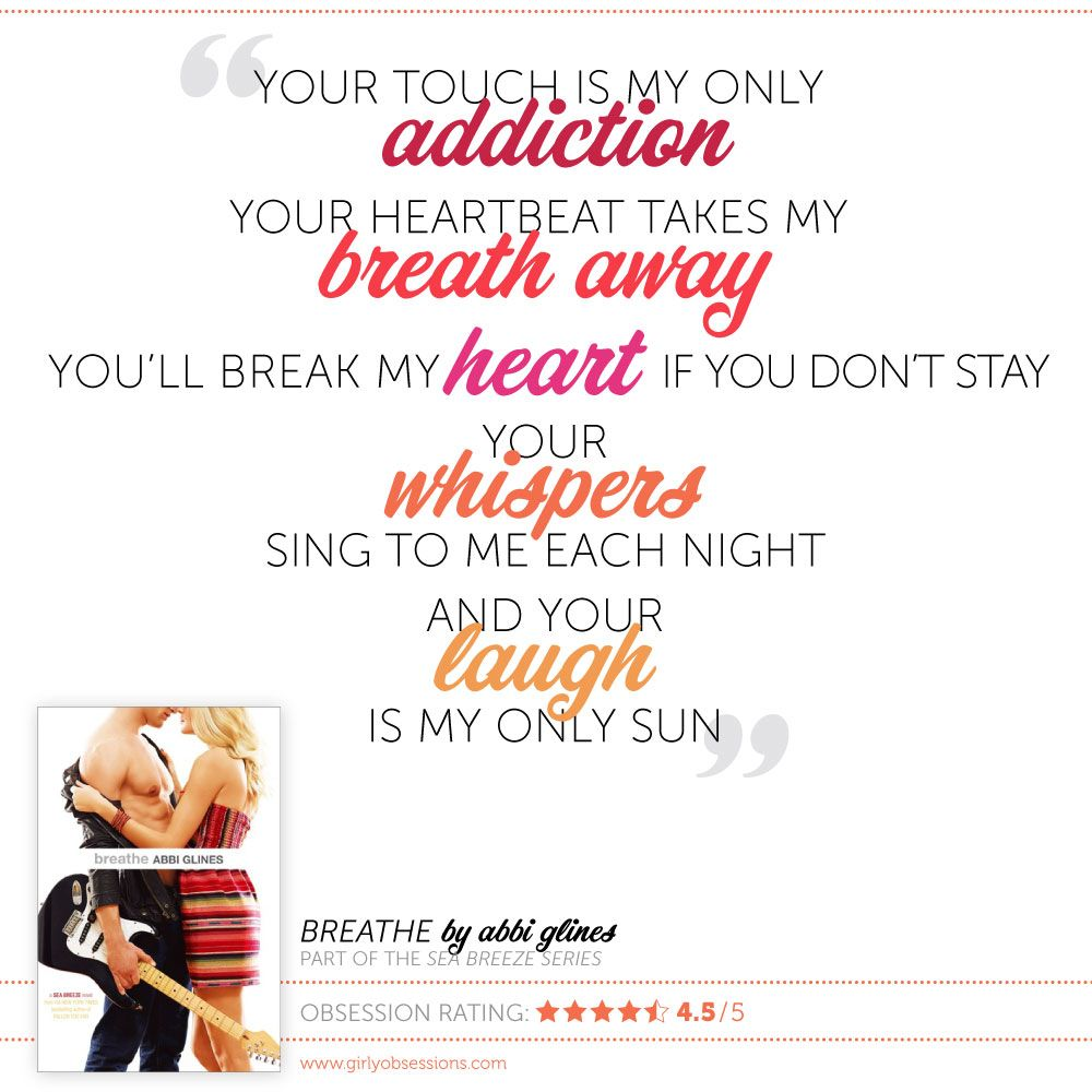 Booksessed Breathe by Abbi Glines. Sing to me, My heart