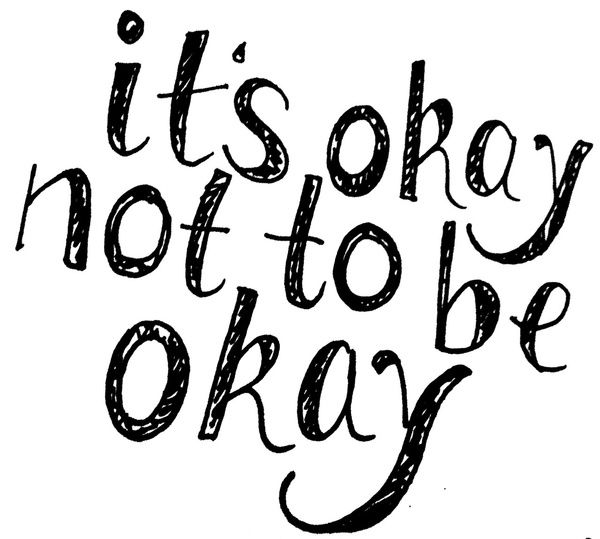 Image result for it ok not to be ok