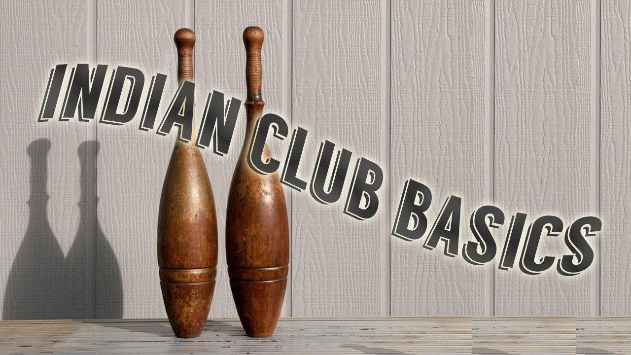 Indian clubs paul imada talks basics indian clubs