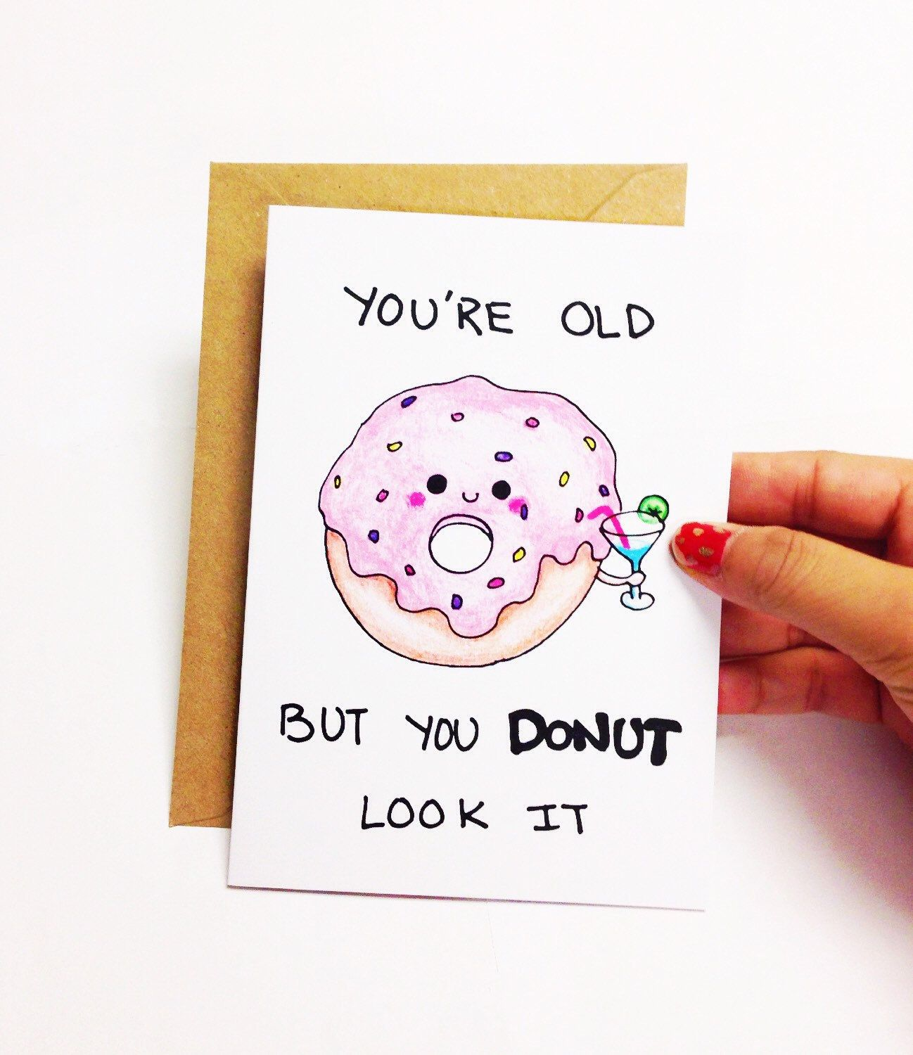 25 Fun Gifts For Best Friends For Any Occasion: You're Old But You Donut Look Like It Card