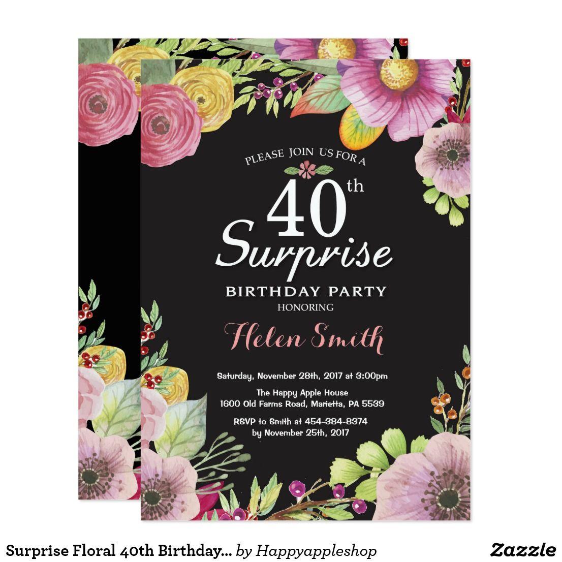 Surprise Floral 40th Birthday Invitation for Women | Pinterest | 40 ...
