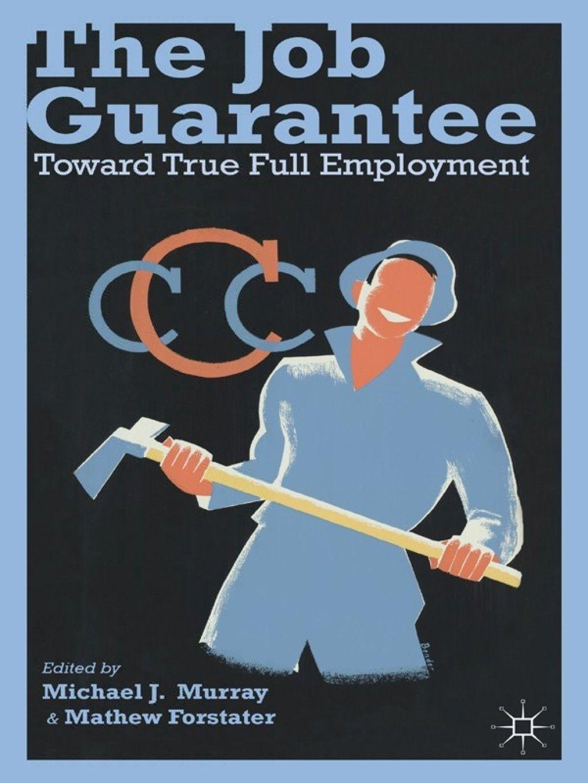 The Job Guarantee (eBook) Government jobs, Good books, Books