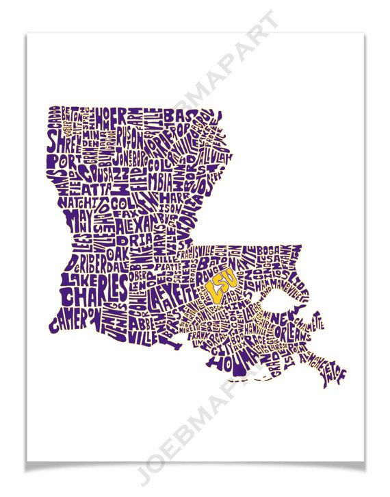 Lsu Typography Map Art Print Customized Louisiana By Joebmapart 20 00 Map Art Lsu Map Art Print