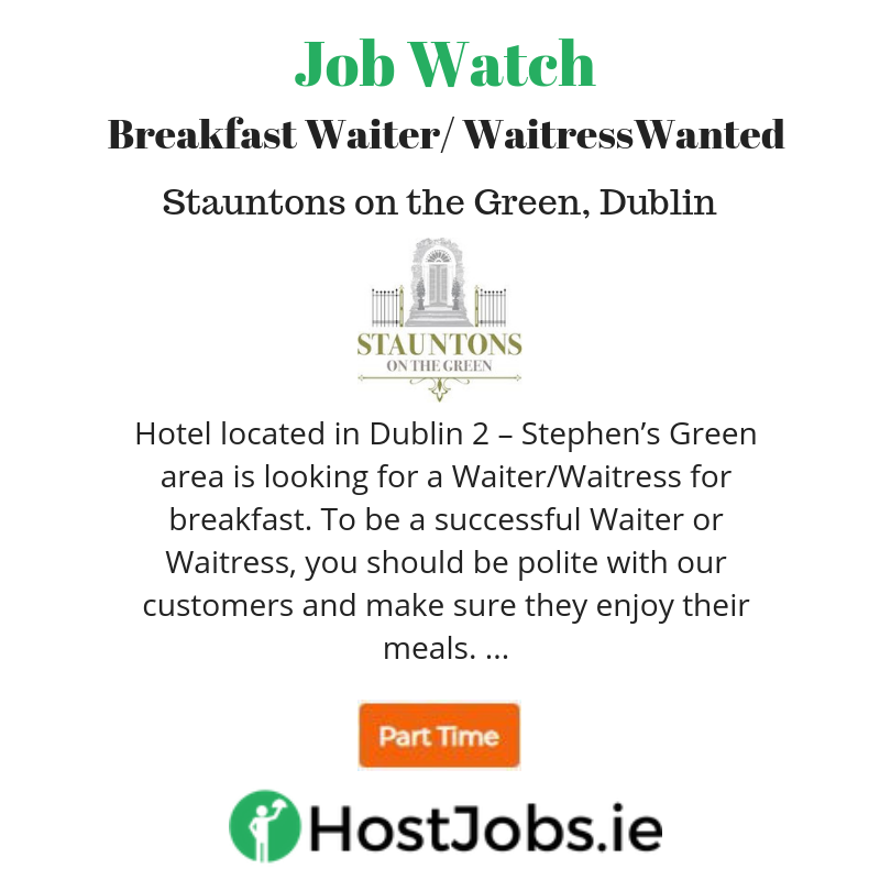 Attention Job Seekers Hotel In Dublin 2 Are Currently Looking