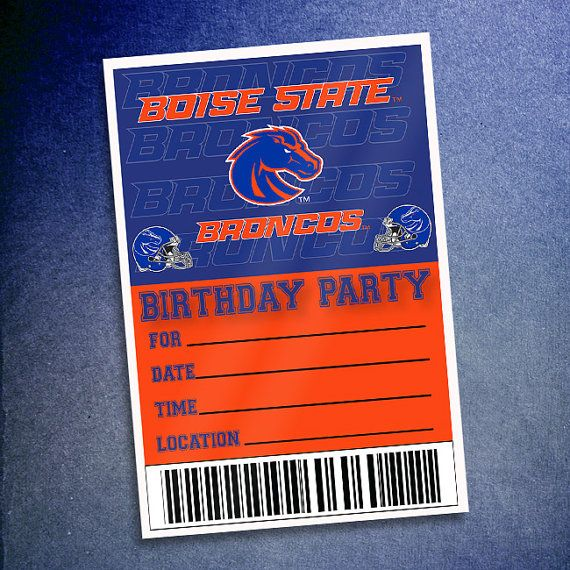 Boise State Broncos Birthday Party Invitations By Sportpostersusa Boise State Birthday Party Invitations Football Birthday Party