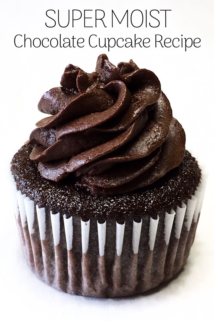 The Moistest Chocolate Cupcake You'll Ever Eat #chocolatecupcakes