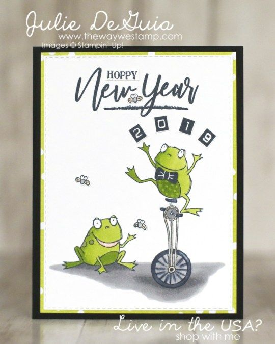 So Hoppy Together by Stampin' Up! for the Stamp It Group December Blog Hop | New Year's Inspiration | Cardmaking | frog stamps | Happy New Year | Handmade Cards | Rubber Stamping | Unicycle stamp | Julie DeGuia | The Way We Stamp #stampshandmade