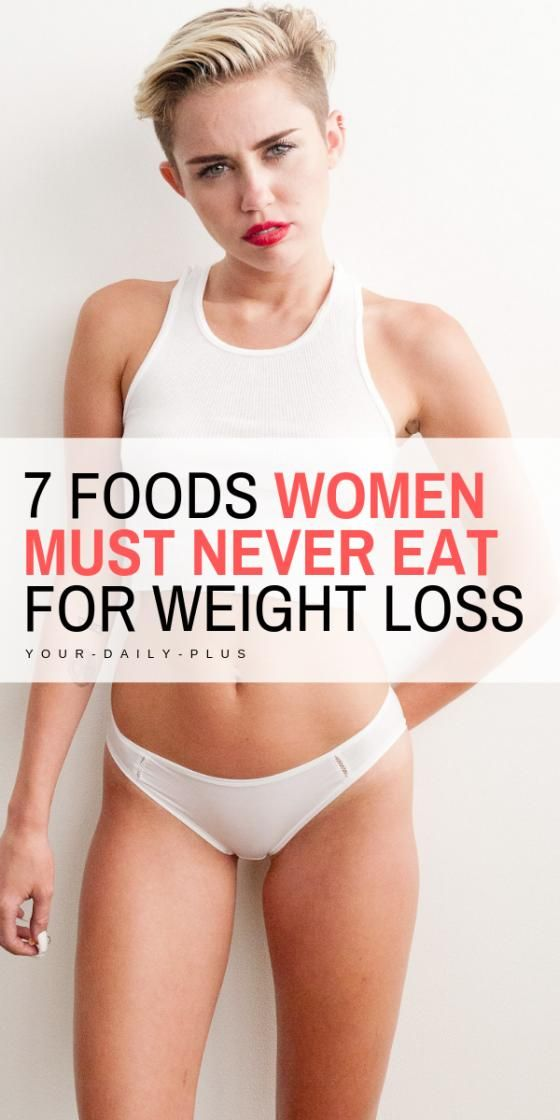Photo of 8 Foods Women Should NEVER Eat When Losing Weight