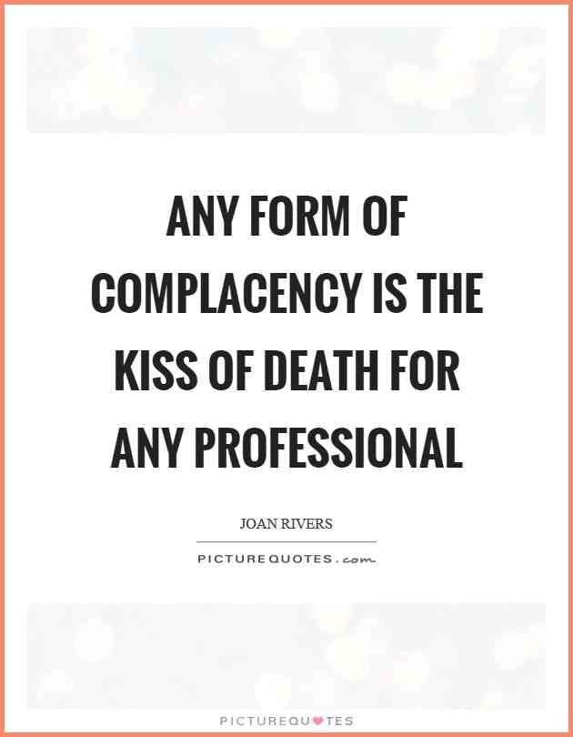 Complacency Quotes Magnificent Image Result For Complacency Quotes  Complacency  Pinterest