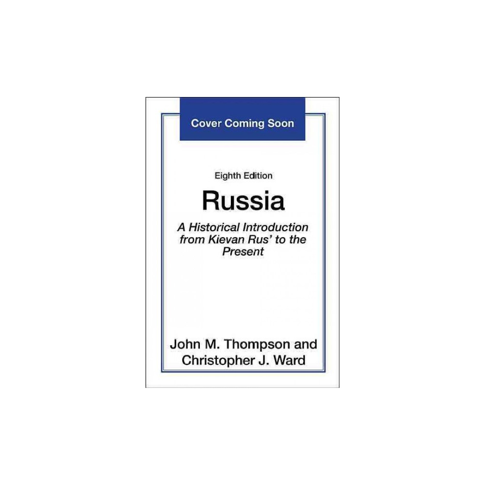 Russia : A Historical Introduction from Kievan Rus' to the Present (Paperback) (John M. Thompson &