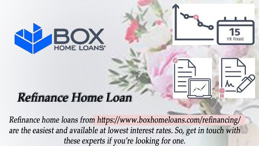 Refinance home loans from   wwwboxhomeloans/refinancing