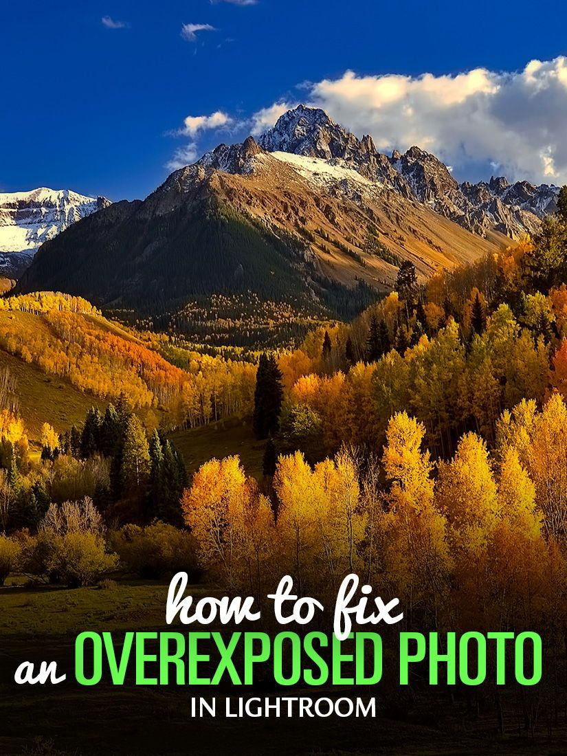 How To Fix An Overexposed Photo In Lightroom 3 Step Approach With Images Lightroom Photo Lightroom Tutorial