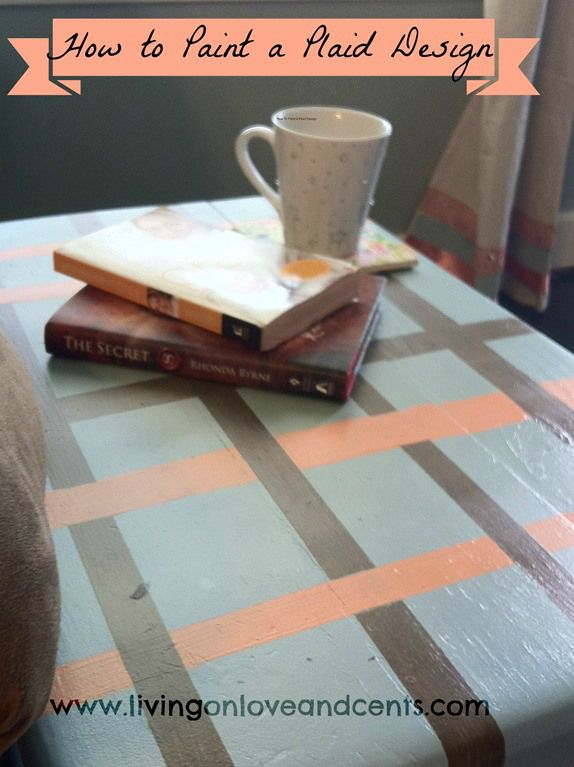 repurpose old furniture update a table with a plaid design using paint