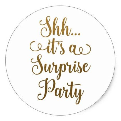 Chic Gold Shh It S A Surprise Party Typography Classic