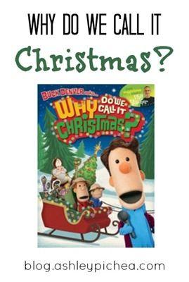 Why Do We Call It Christmas? | blog.ashleypichea.com