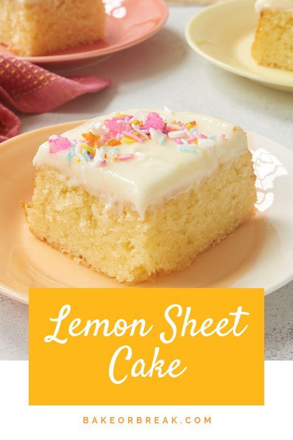 Lemon Sheet Cake - Bake or Break