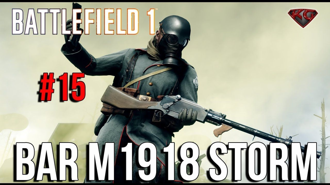 Battlefield 1 Gameplay Bar M1918 Bf1 Ps4 Gameplay Road To Max