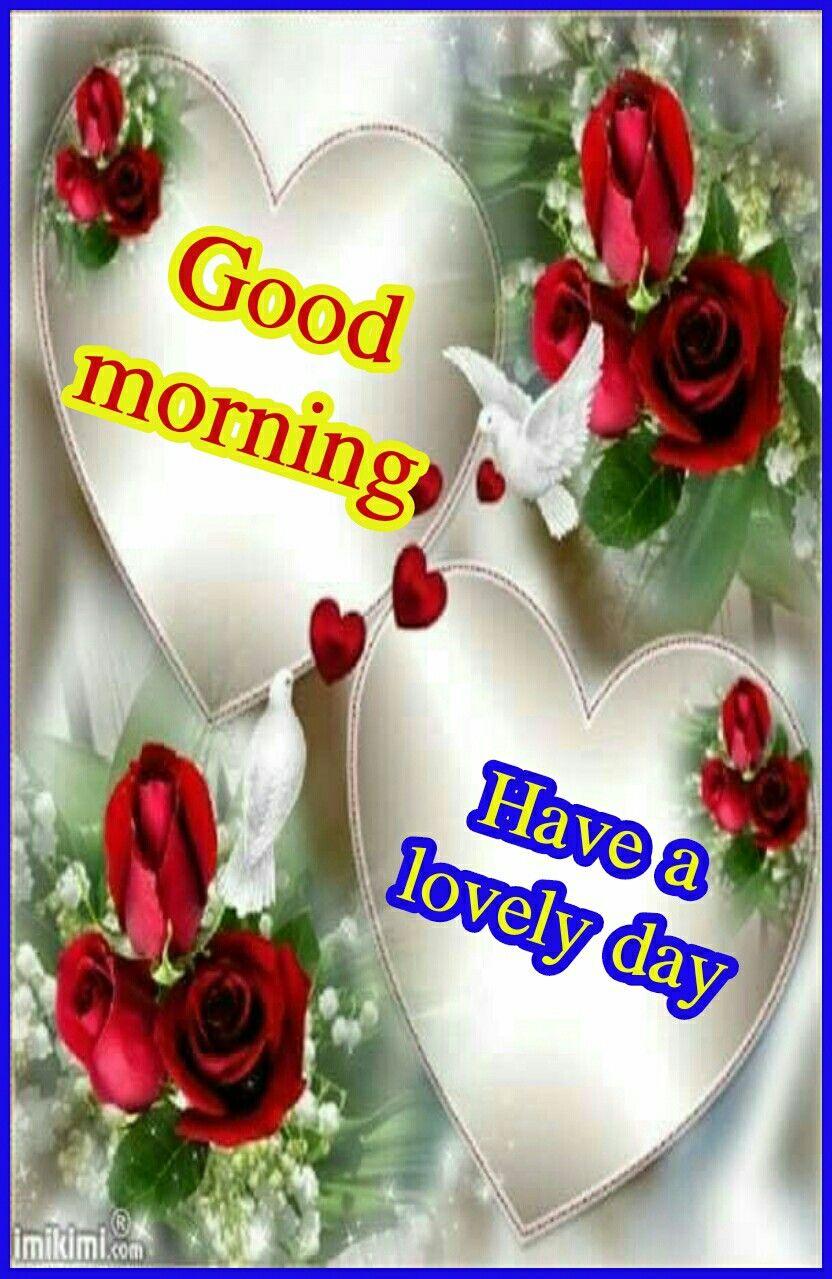 Good Morning Saved By Sriram Morning Greetings Pinterest Dil