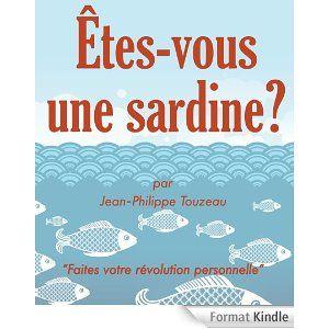 Êtes-vous une sardine ? Jean-Philippe Touzeau