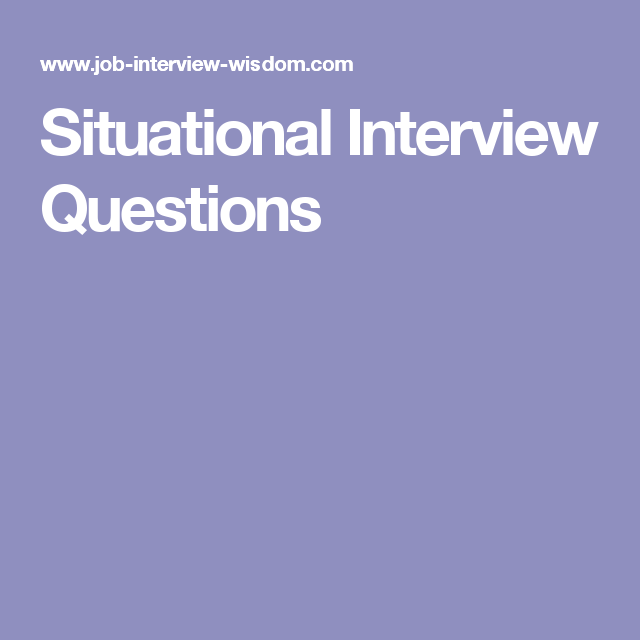 situation based interview questions