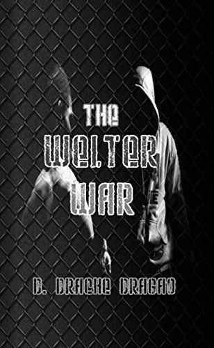 The Welter War by D. Drache Dragao, http://www.amazon.com/dp/B00IIETS9Y/ref=cm_sw_r_pi_dp_GTocvb06GQYHM