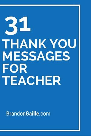 33 Thank You Messages For Teacher Teacher Thank You Quotes