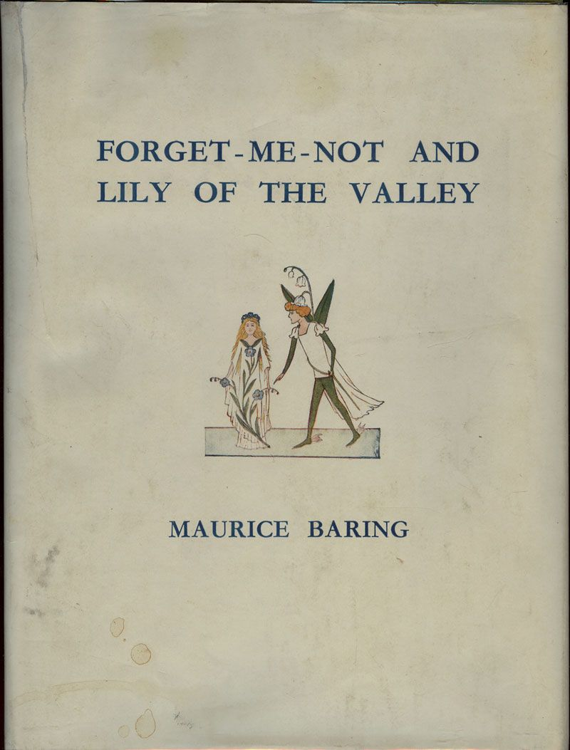 BARING, Maurice., FORGET-ME-NOT AND LILY OF THE VALLEY.