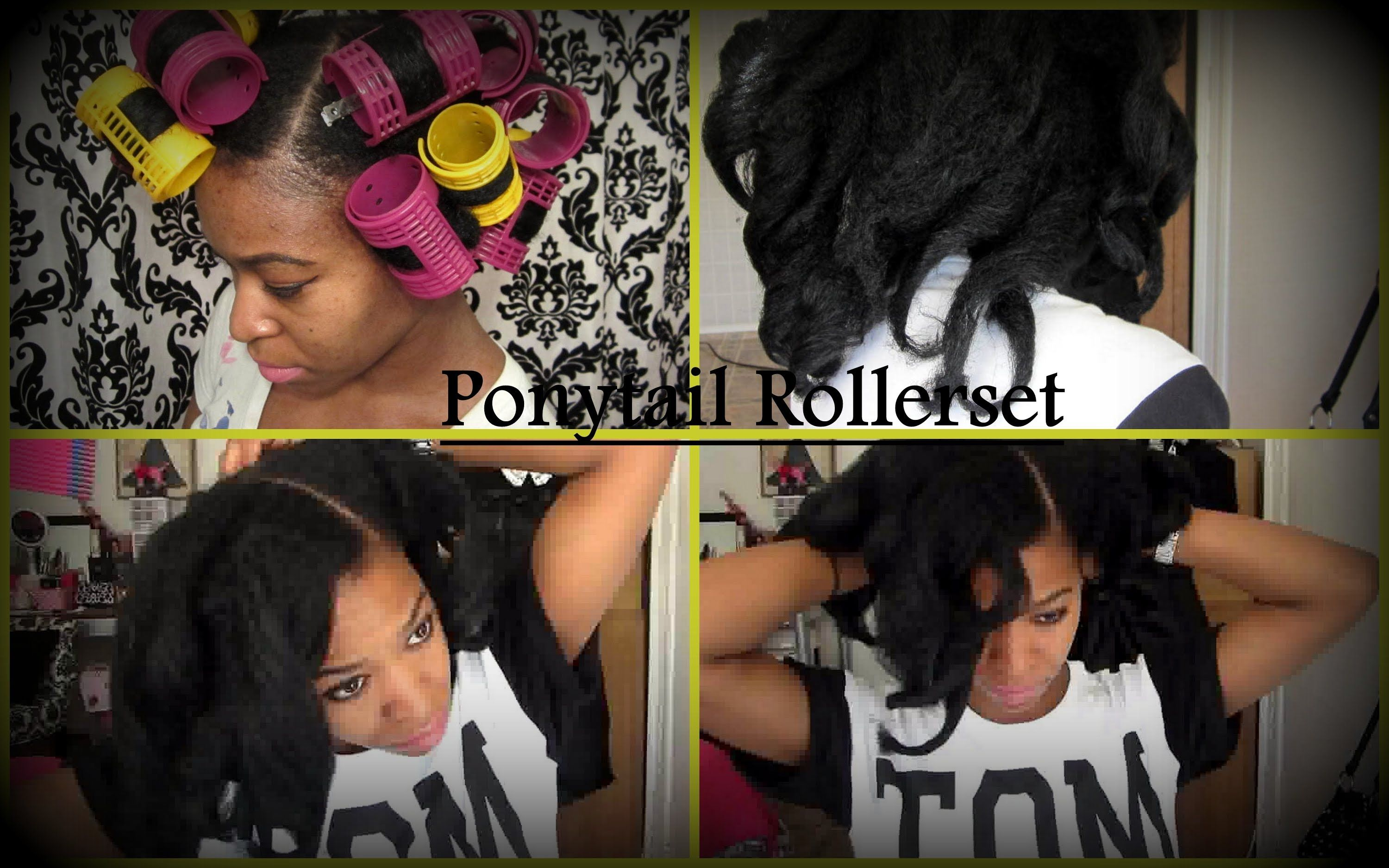Natural hair ponytail rollerset on kinky curly hairno heat