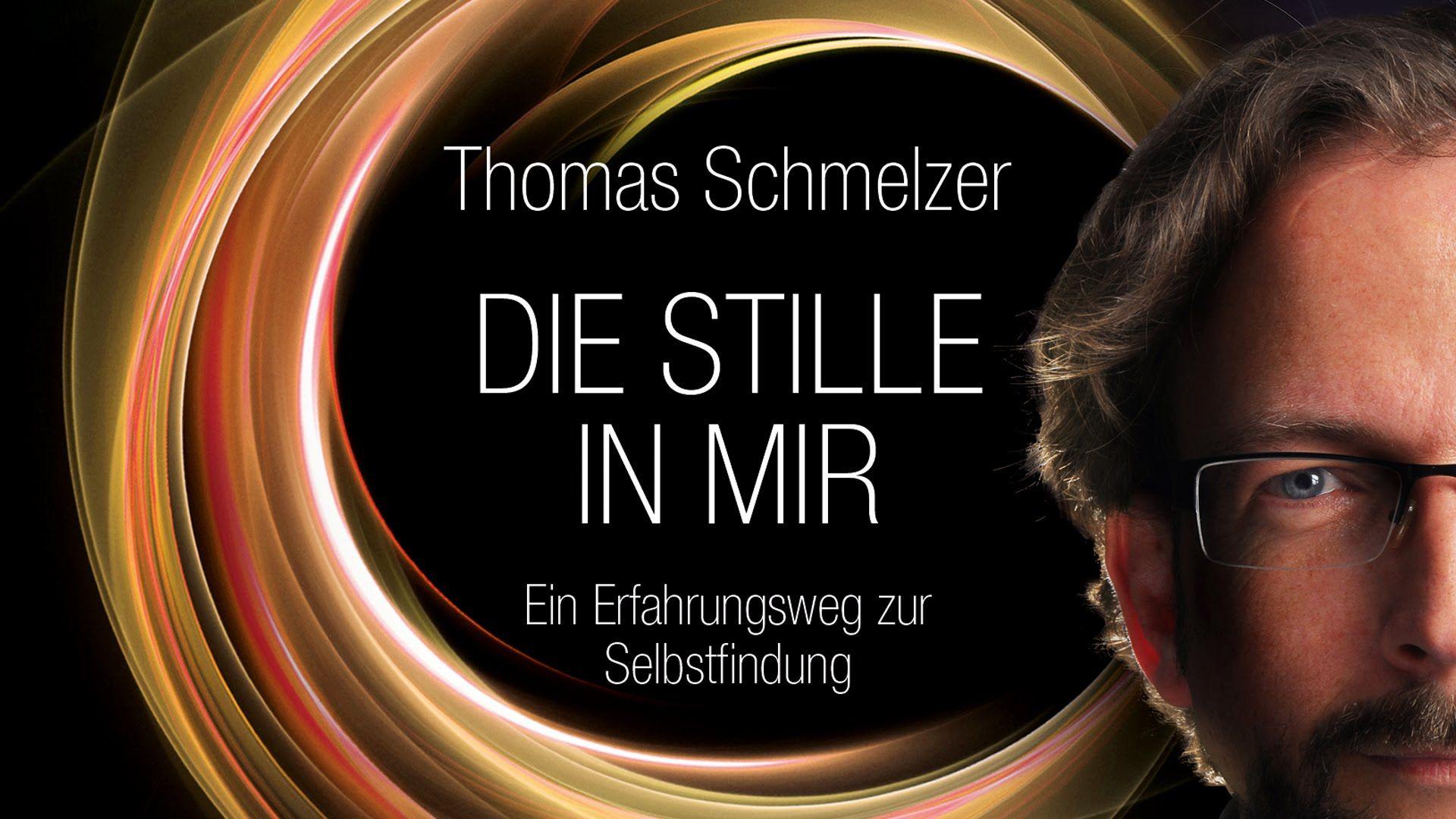 DIE STILLE IN MIR - Thomas Schmelzer (Buchtrailer)