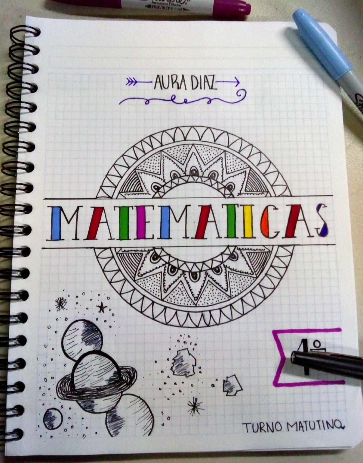 En Momentos De Aburrimiento Comienzo A Decorar Mis Cuadernos Si Lo Hacen De Portadas De Matematicas Portadas De Cuadernos Caratulas Para Cuadernos Escolares