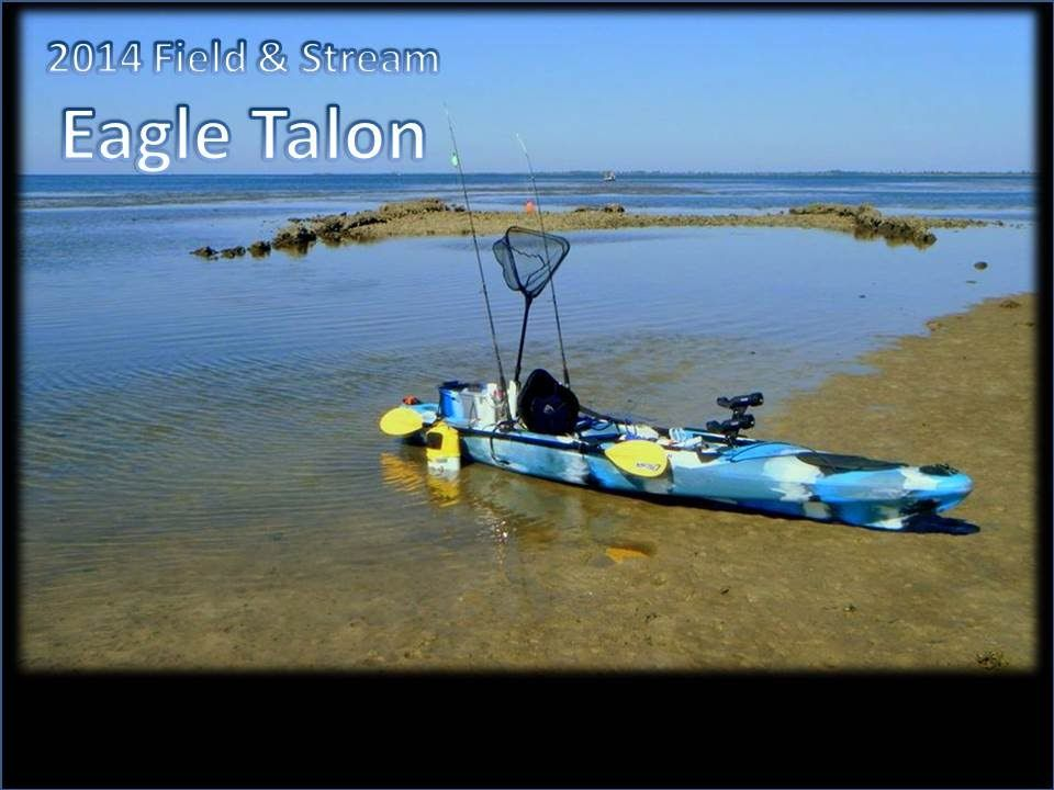 Field And Stream Eagle Talon Kayak Setup Kayaks Kayaking Kayak