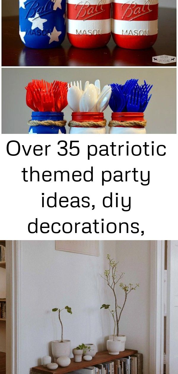 Over 35 patriotic themed party ideas, diy decorations, crafts, fun foods and recipes 6 #labordayfoodideas